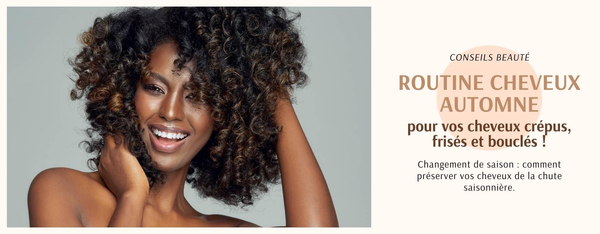 Quelle routine à adopter pour vos cheveux crépus, frisés et bouclés cet automne ?
