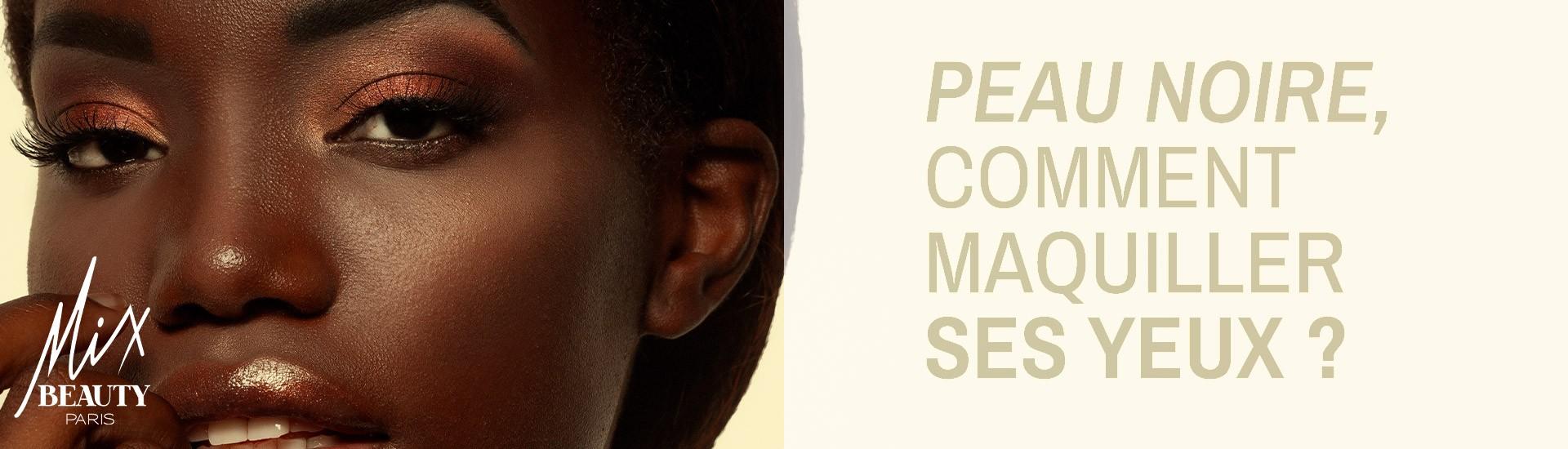 Peau noire : comment bien maquiller ses yeux ?